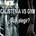 CALISTENIA VS GIMNASIO